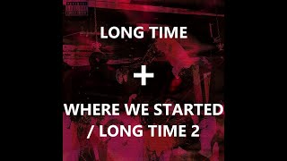playboi carti - long time + where we started / long time 2 [switch up]