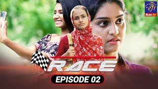 Race - රේස්   Episode 02   03 - 08 - 2021   Siyatha TV Thumbnail