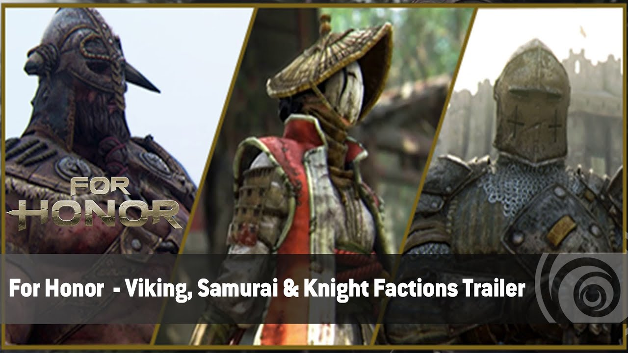 for honor viking samurai knight factions trailer anz youtube. Black Bedroom Furniture Sets. Home Design Ideas