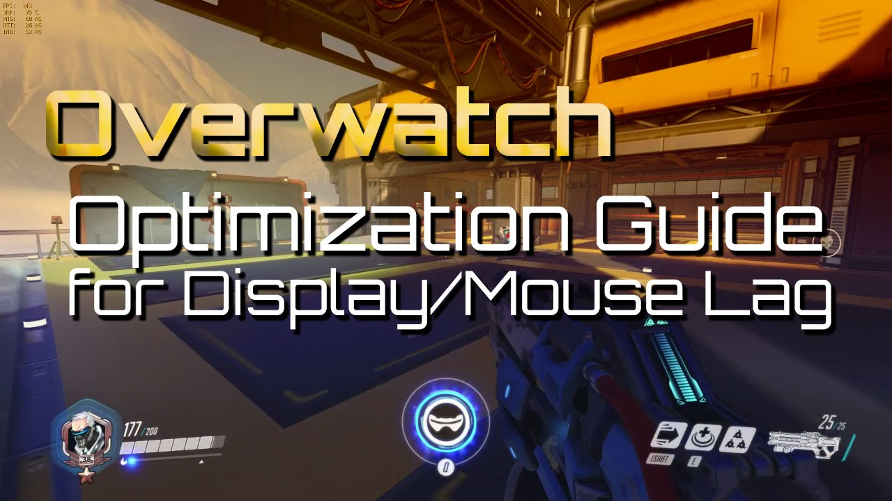 Overwatch: Optimization Guide for Display and Mouse Lag