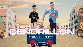 CENDRILLON - AMINUX x 7LIWA (Official Music Video) (Prod By Nabz)