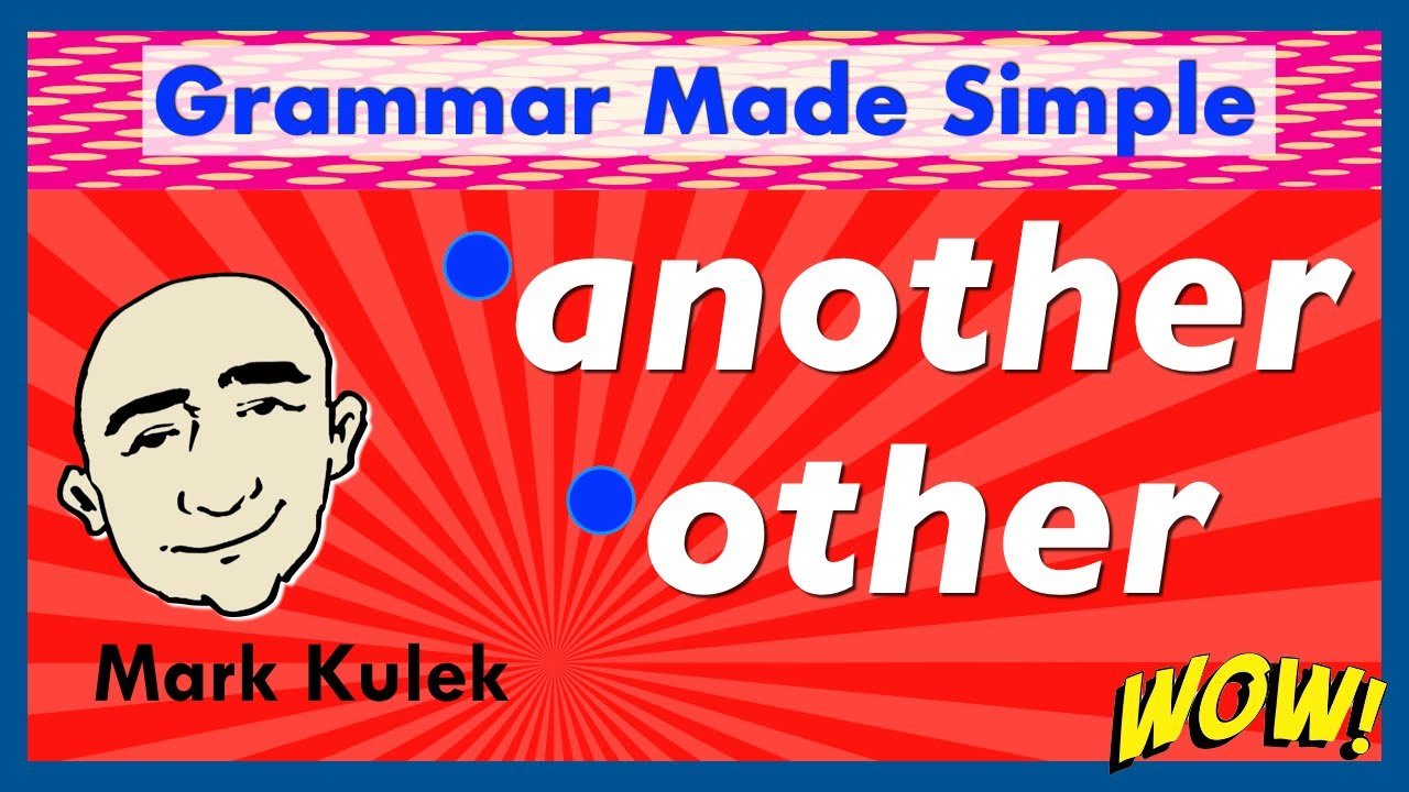 Other and Another - grammar made simple | English for Communication - ESL
