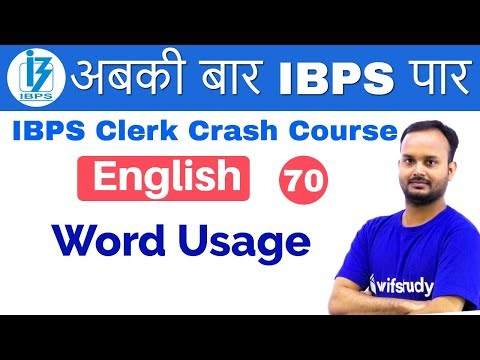 3:00 PM - IBPS Clerk 2018 | English by Sanjeev Sir | Word Usage