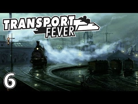 Transport Fever - Cap. 6 - Petróleo