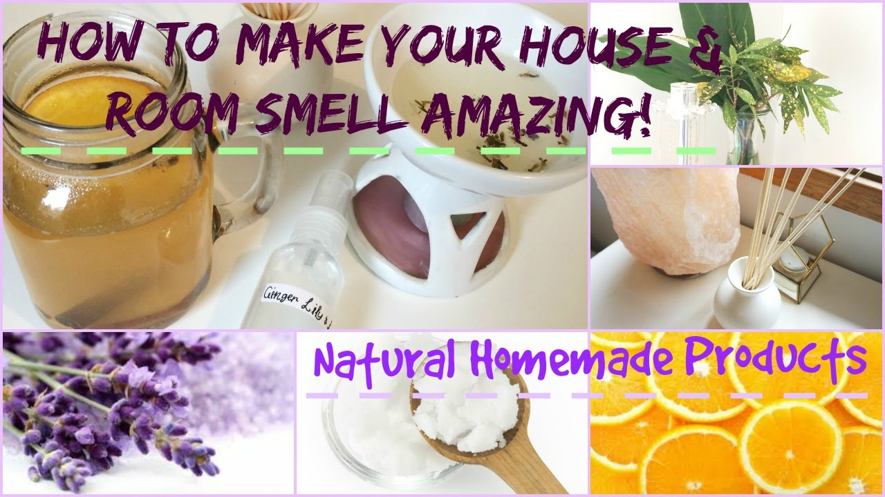 House Odors how to make your house & bedroom smell amazing: natural homemade