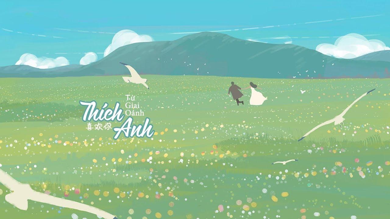 [Vietsub+FULL] Thích Anh (Sáng Tạo Doanh 2020) - Từ Giai Oánh | 喜欢你 - 徐佳莹 | Nhạc Hot Tiktok