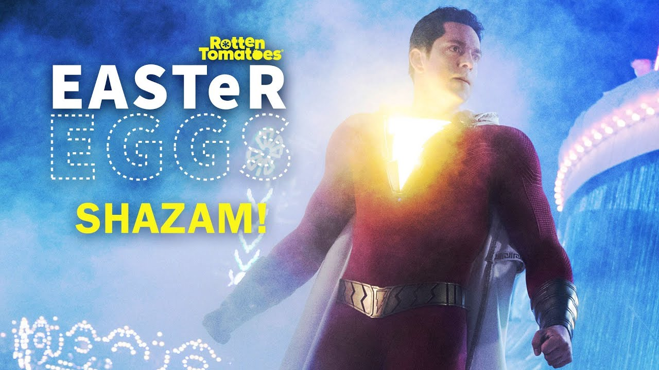 Shazam! Easter Eggs + Fun Facts | Rotten Tomatoes