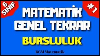 6.Sınıf Matematik Matematik Genel Tekrar 1 / Bursluluk Sınavına Hazırlık