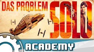 Das Problem mit Solo: A Star Wars Story