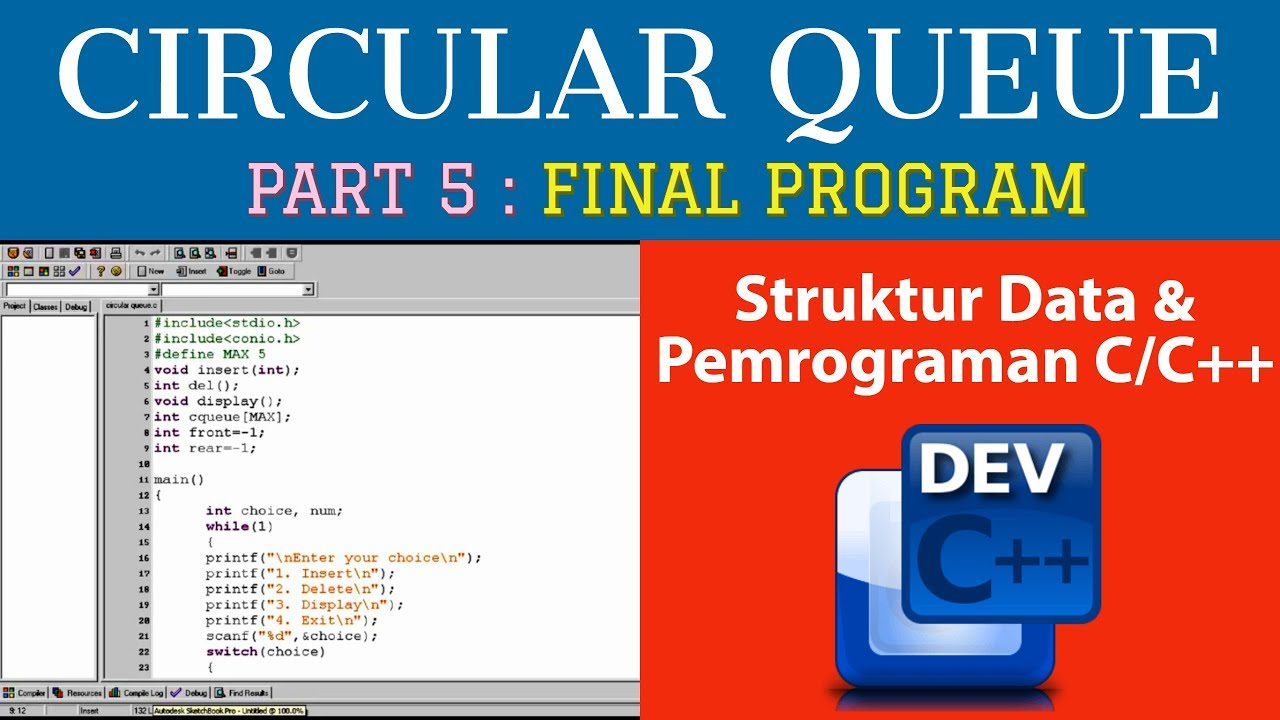 [Part 5 : FINAL PROGRAM] Circular Queue C/C++ - Pemrograman dan Struktur  Data