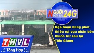 THVL | Người đưa tin 24G (18g30 ngày 20/9/2017)