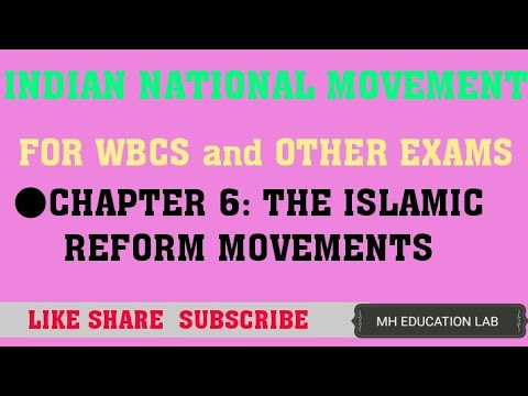 INM FOR WBCS / CHAPTER 6/ THE ISLAMIC REFORM MOVEMENTS