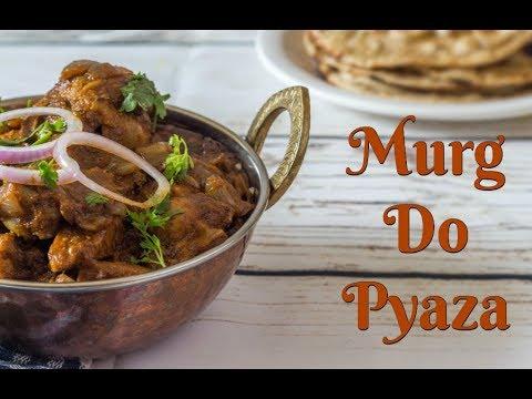 Murg Do Pyaza-Chicken Do Pyaza In Hindi- How To Make Chicken Do Pyaza-Chicken Dopiaza