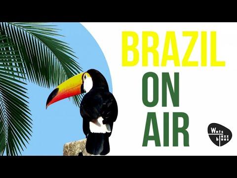 Brazil On Air - Smooth Bossa Nova Songs, Brazil Music Lounge
