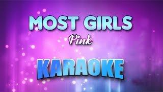 Pink - Most Girls (Karaoke version with Lyrics)