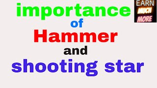 what is hammer and shooting star? all about hammer and shooting star
