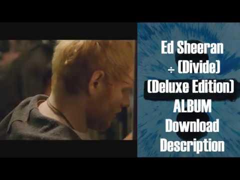 DOWNLOAD Ed Sheeran - ÷ (Divide) (Deluxe Edition)
