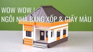 Nhà Mái Thái | Tự làm mô hình ngôi nhà mái thái bằng XỐP & giấy màu