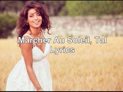 Tal - Marcher Au Soleil   Lyrics ♥