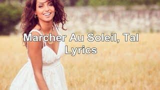 Tal - Marcher Au Soleil | Lyrics ♥
