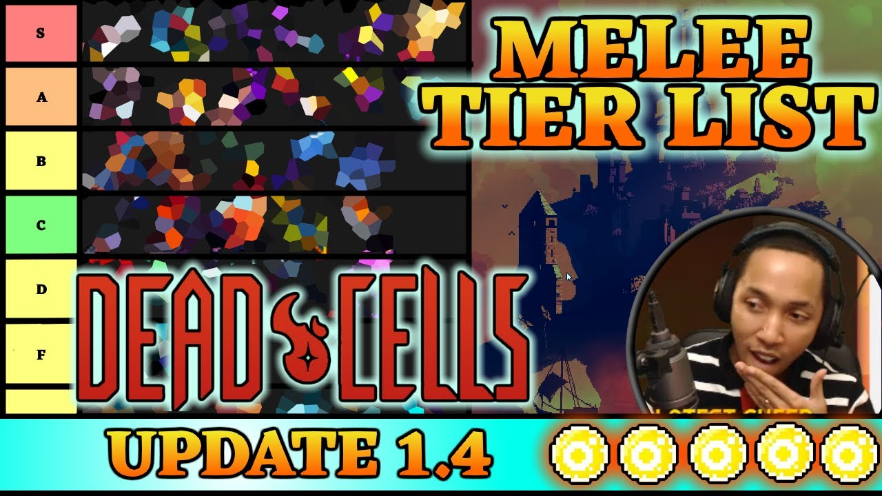 Civ 5 Tier List 2020.Dead Cells Update 1 4 Best Weapons Melee Tier List 4bc