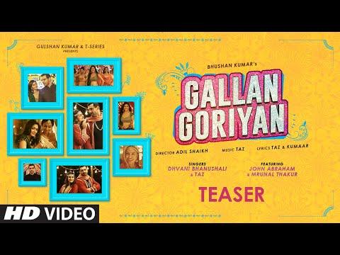 Gallan Goriyan Song Teaser | John Abraham & Mrunal Thakur| Dhvani Bhanushali