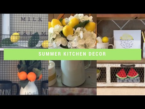 DECORATE WITH ME | NEW SUMMER DECOR 2019 | KITCHEN FARMHOUSE SUMMER DECOR | Decorate With Dana