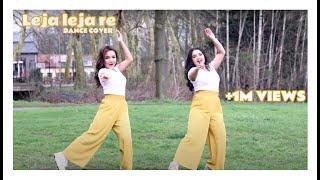 Dance Choreography - Leja Leja Re - DeepikaRoshni