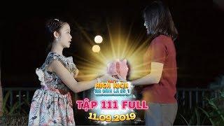 Gia đình là số 1 Phần 2|tập 111 full: Tin được không? Vì Tâm Ý Lam Chi sẵn sàng hy sinh cả điều này?
