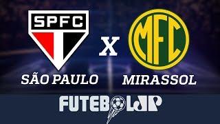 São Paulo x Mirassol - Campeonato Paulista 2019 - 19/01/19