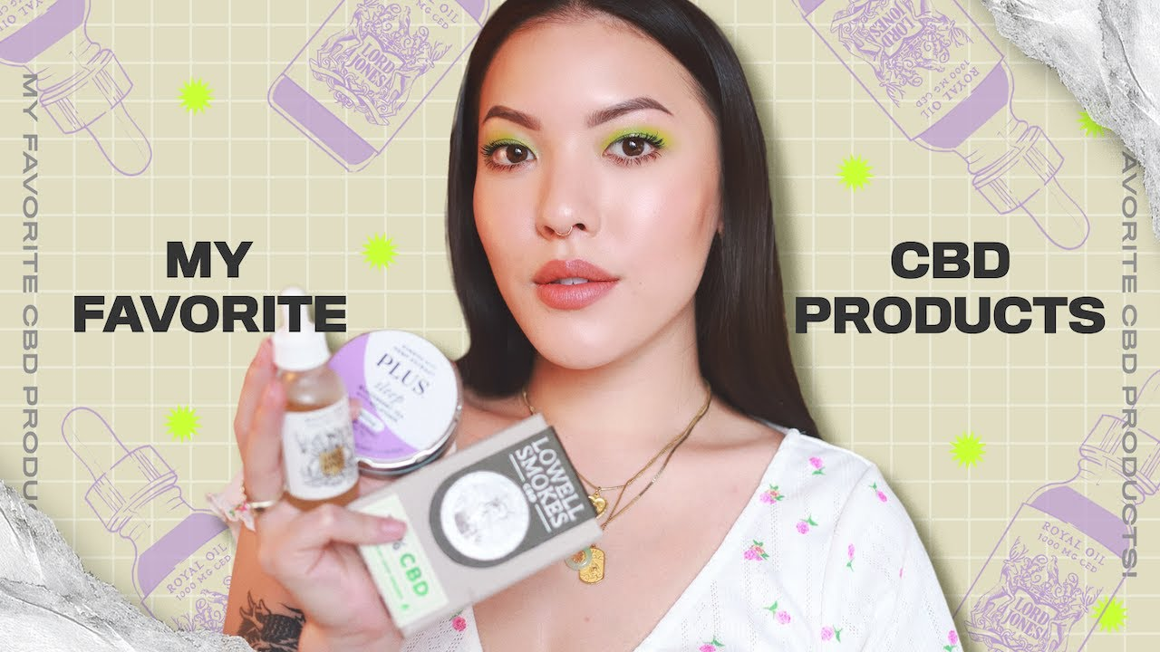 My Favorite CBD Products | soothingsista