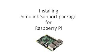 Installing Simulink support package for Raspberry Pi