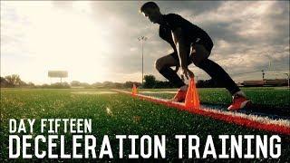 Deceleration Training | The Pre-Preseason Training Program | Day Fifteen