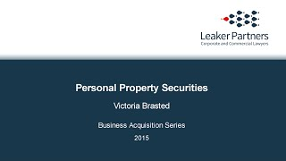 Business Acquisition Series Part 1: Personal Property Securities