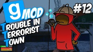 GMod: Trouble In Terrorist Town | Never Make Fun of Phil | Part.12