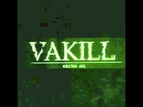 VAKILL - V.A.K.I.L.L.
