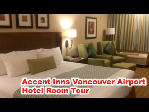 Accent Inns Vancouver Airport Hotel Room Tour