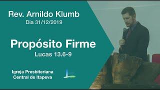 Lucas 13.6-9 - Propósito firme