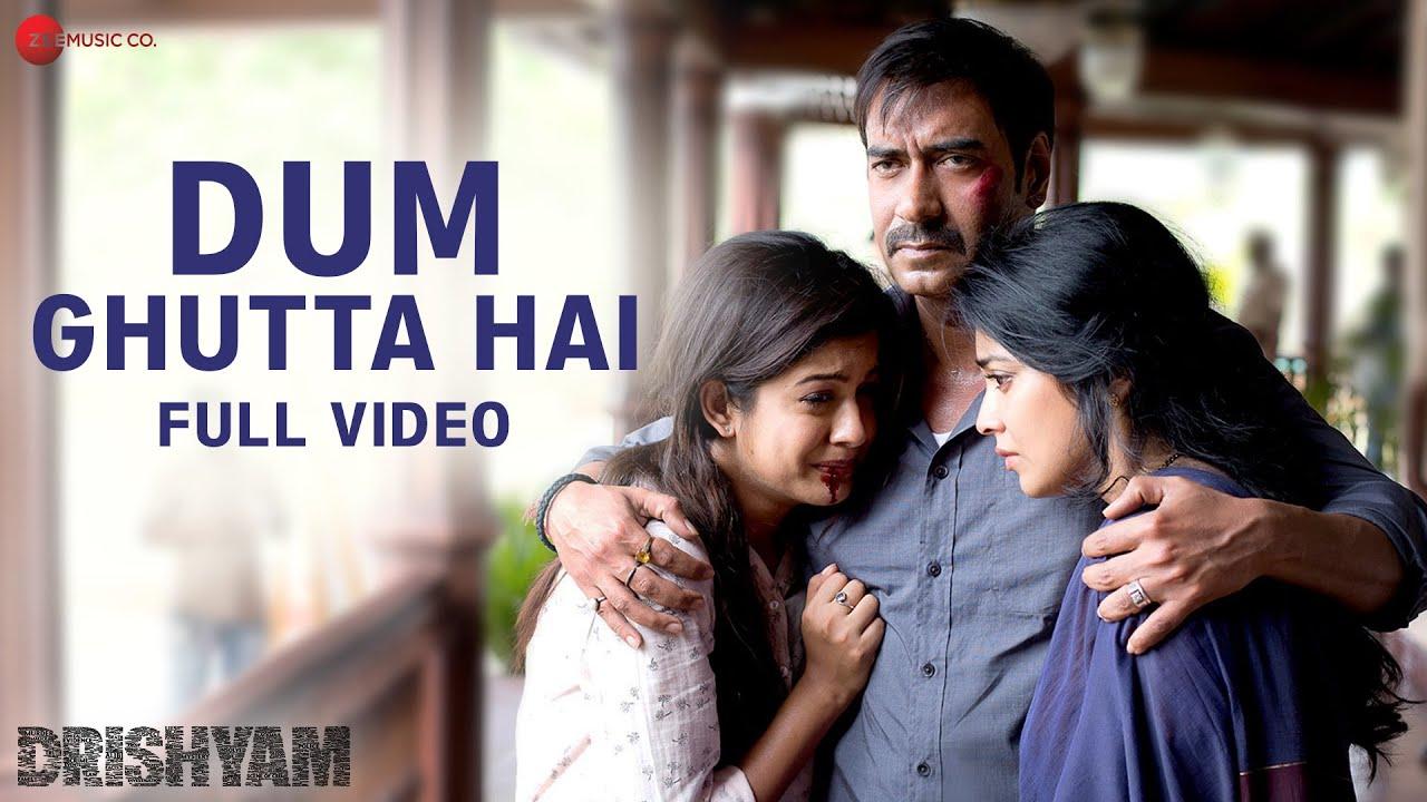 Download Dum Ghutta Hai - Full Video | Drishyam | Ajay Devgn,Shriya Saran|Rahat Fateh Ali Khan,Rekha Bhardwaj