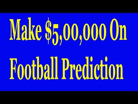 Make $5,00,000 On Football Prediction