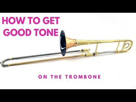 How to Get a Great Tone on The Trombone  (The Best Sound Tutorial Online)