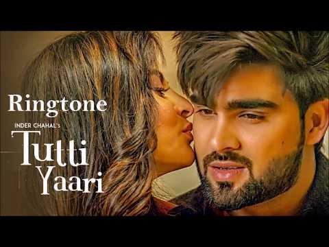 Tutti Yaari Ringtone | Inder Chahal | Latest 2018 Punjabi Ringtone