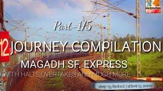 Magadh exp full Journey From patna jn.To rajendra nagar part 1 || indianrailway&tourism,ir&t