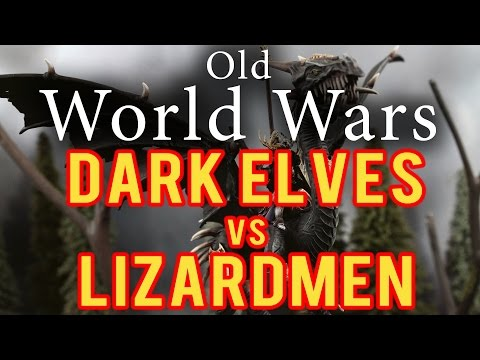 Dark Elves vs Lizardmen Warhammer Fantasy Battle Report - Ol