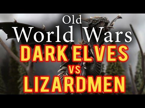 Dark Elves vs Lizardmen Warhammer Fantasy Battle Report - Old World Wars Ep 155