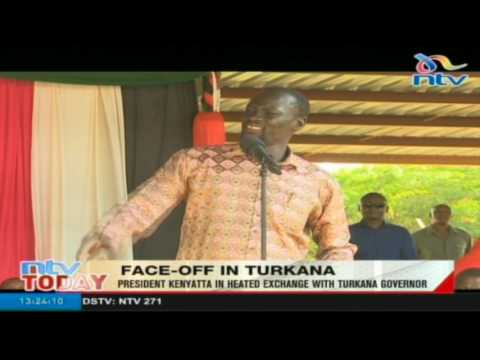 President Kenyatta in heated exchange with Turkana Governor