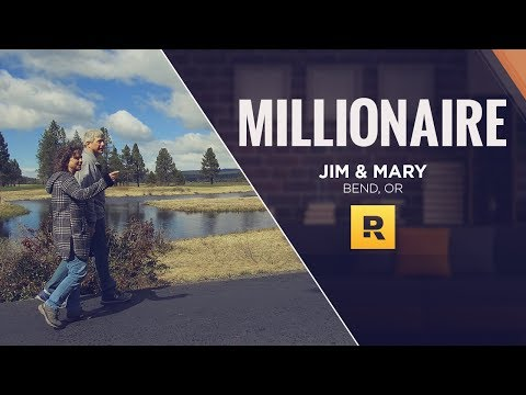 $2.5 Million Net Worth - Jim & Mary from Bend, OR