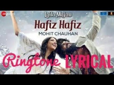 hafiz-hafiz-song-|-lyrical-ringtone-|-laila-majnu-|-free-download