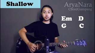 Chord Gampang (Shallow - Lady Gaga) by Arya Nara (Tutorial Gitar) Untuk Pemula