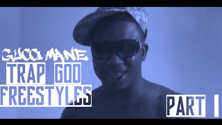 GUCCI MANE - TRAP GOD UNRELEASED FREESTYLES PART 1 BTS | Jordan Tower Network